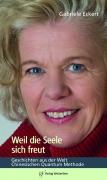 Weil die Seele sich freut (Gabriele Eckert)